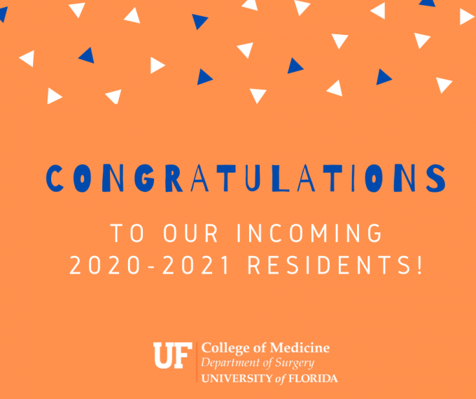 Congratulations to our incoming 2020-2021 residents to the UF College of Medicine's department of surgery.